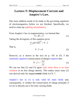 Lecture 5: Displacement Current and Ampère`s Law.