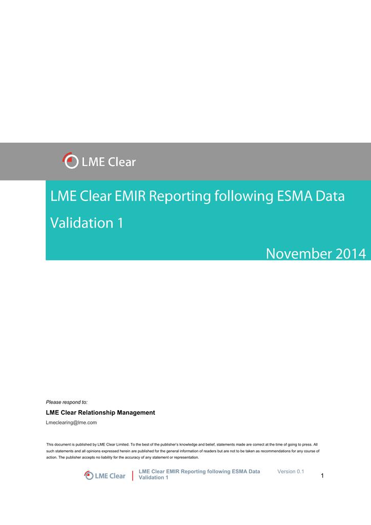 Lme Clear Emir Reporting Following Esma Data Validation 1