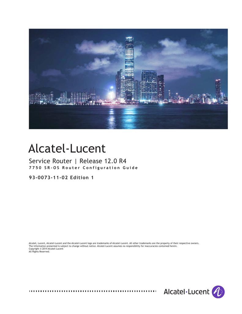 7750 SR OS Router Configuration Guide 12 0r4 - Alcatel