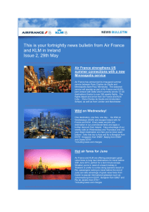 This is your fortnightly news bulletin from Air France and KLM in