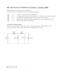 EE 188 Practice Problems for Exam 2, Spring 2009