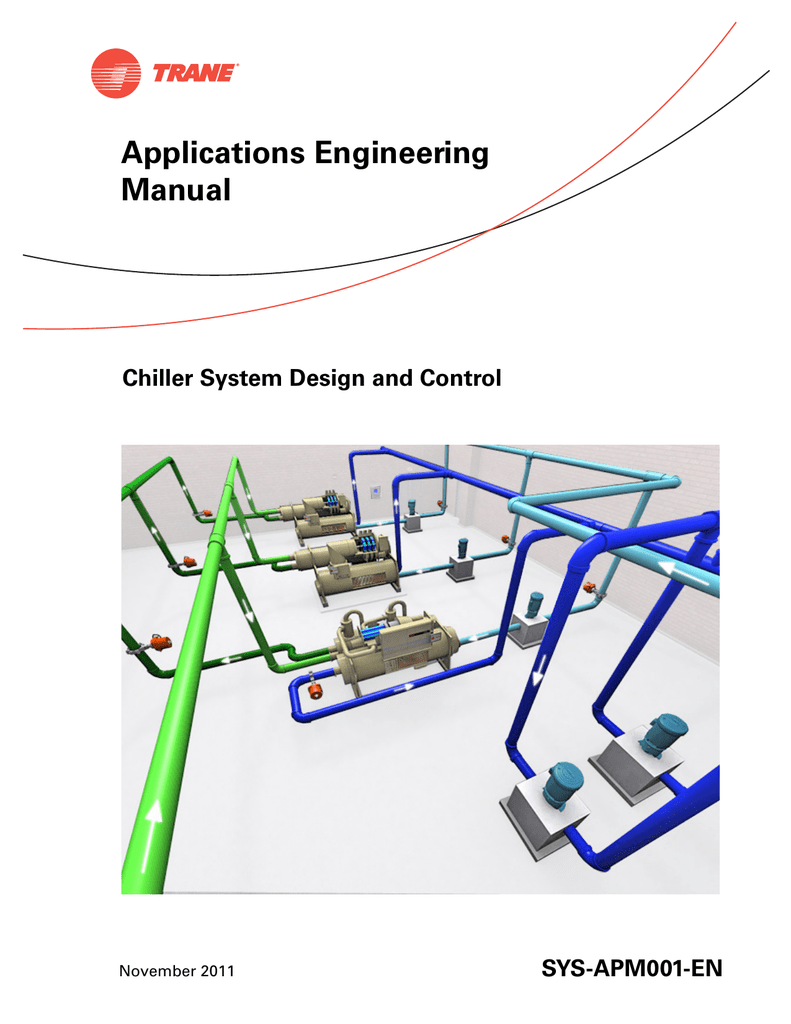 Chiller System Design And Control Applications Engineering Manual
