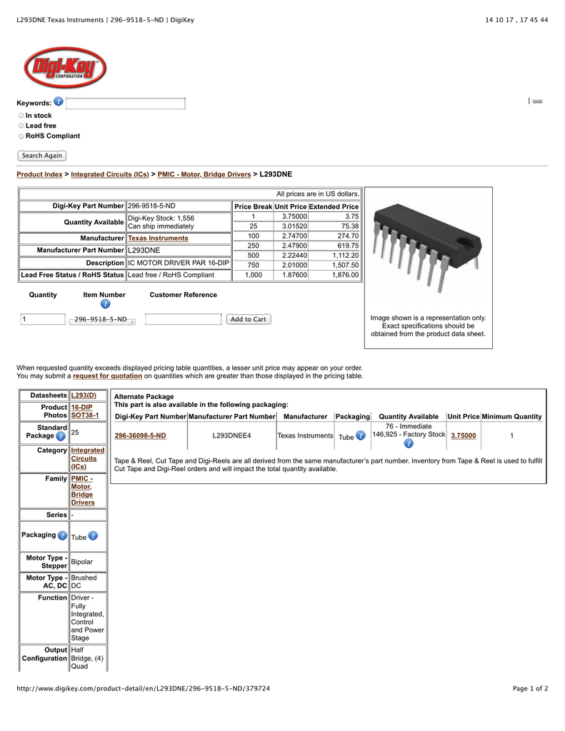 L293dne Texas Instruments 296 9518 5 Nd Digikey Integrated Circuits Ics Ic Us 0 20 Piece Min Order Pieces 1 Part