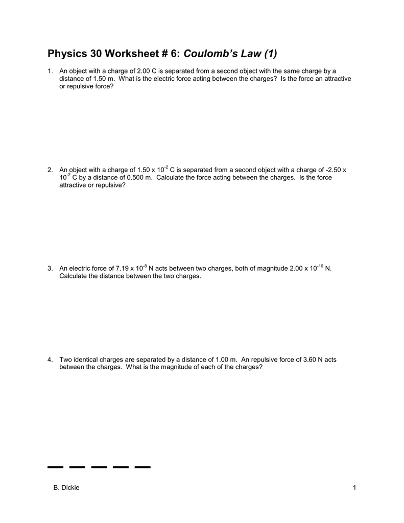 Physics 30 Worksheet # 6: Coulomb`s Law (1)