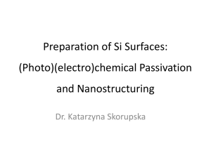 Preparation of Si Surfaces: (Photo)(electro)chemical Passivation