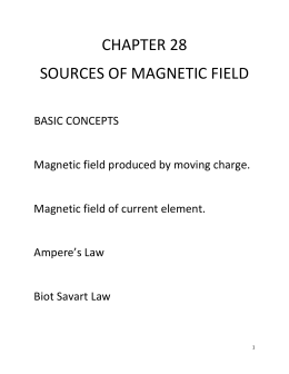 CHAPTER 28 SOURCES OF MAGNETIC FIELD