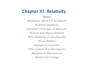 Chapter 37. Relativity Chapter 37. Relativity