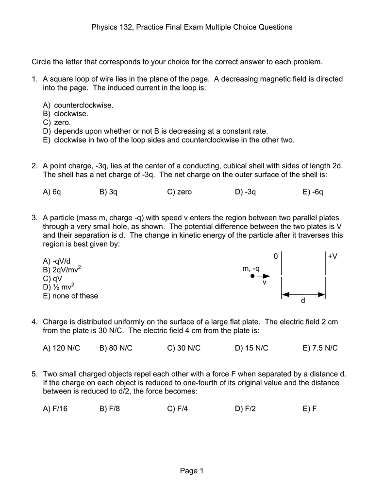 Physics 132, Practice Final Exam Multiple Choice Questions