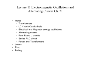 Lecture 11 Electromagnetic Oscillations and Alternating Current Ch