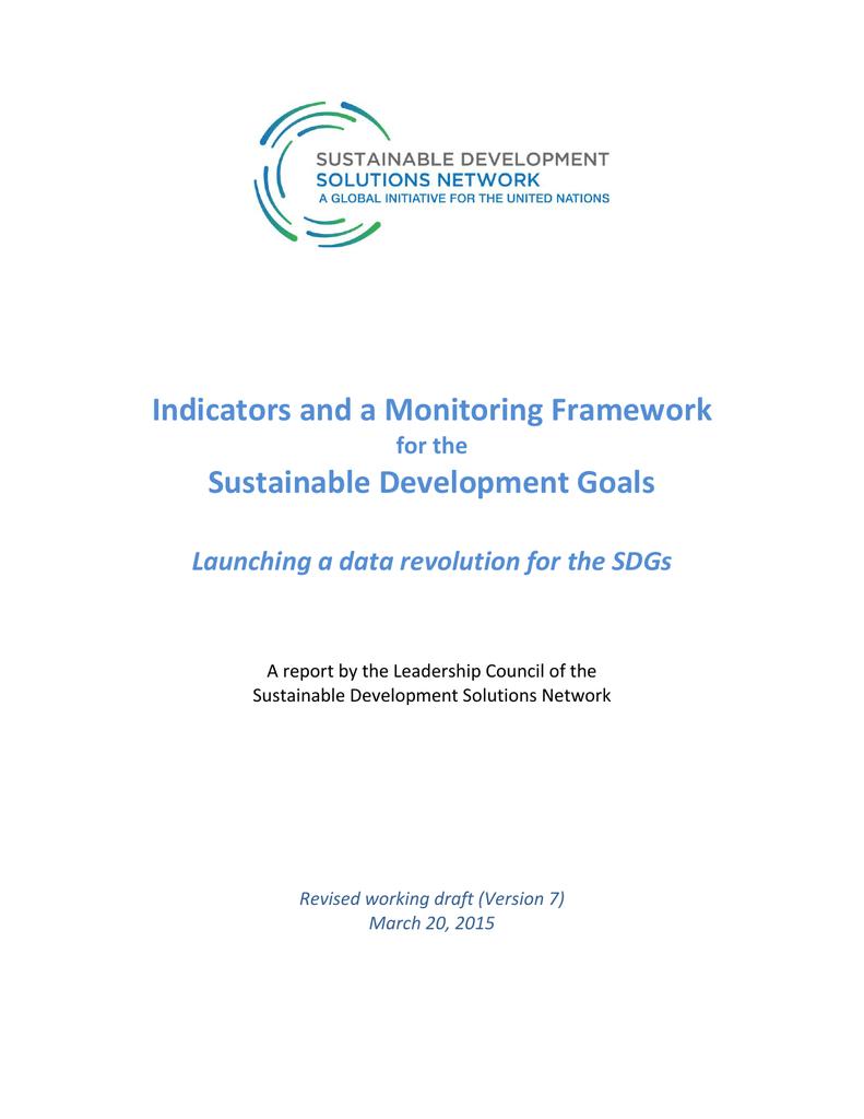 Indicators and a Monitoring Framework Sustainable Development
