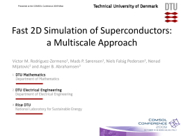 Fast 2D Simulation of Superconductors: a Multiscale