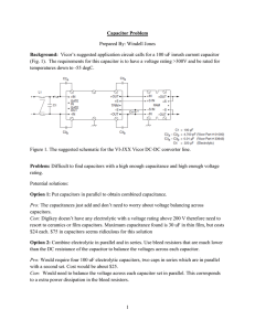 1 Capacitor Problem Prepared By: Windell Jones Background