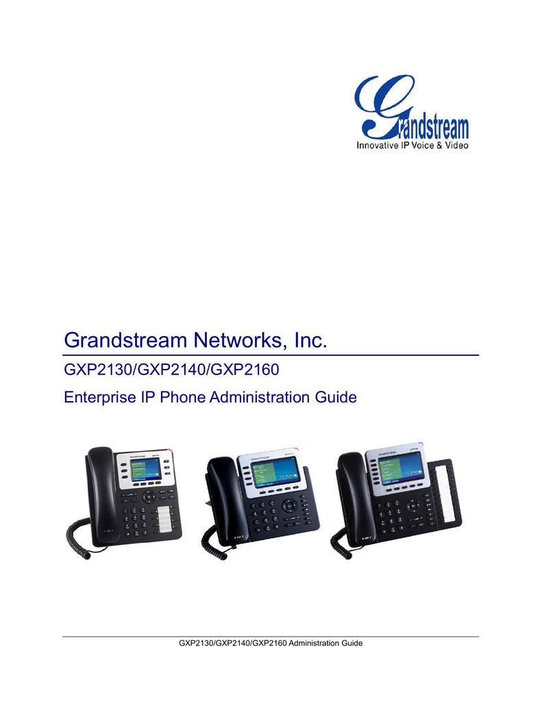Administration Guide - Grandstream Networks, Inc