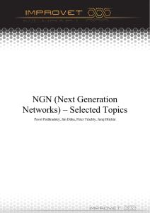 NGN (Next Generation Networks) – Selected Topics