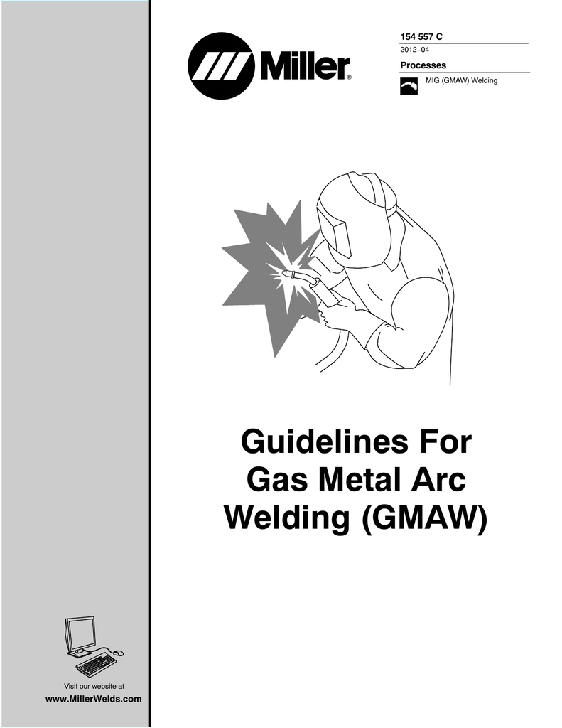 Guidelines For Gas Metal Arc Welding Gmaw Mig Machine Diagram Together With Of Fillet Weld Root