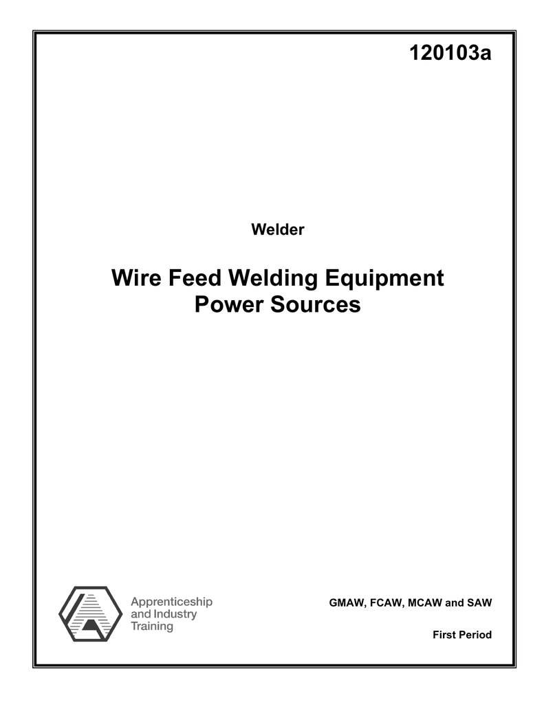 Wire Feed Welding Equipment Power Sources Mig Welder Additionally Wiring Diagram Besides Shock Cord 018752833 1 5f5011219c1870ded181adf12217b73c