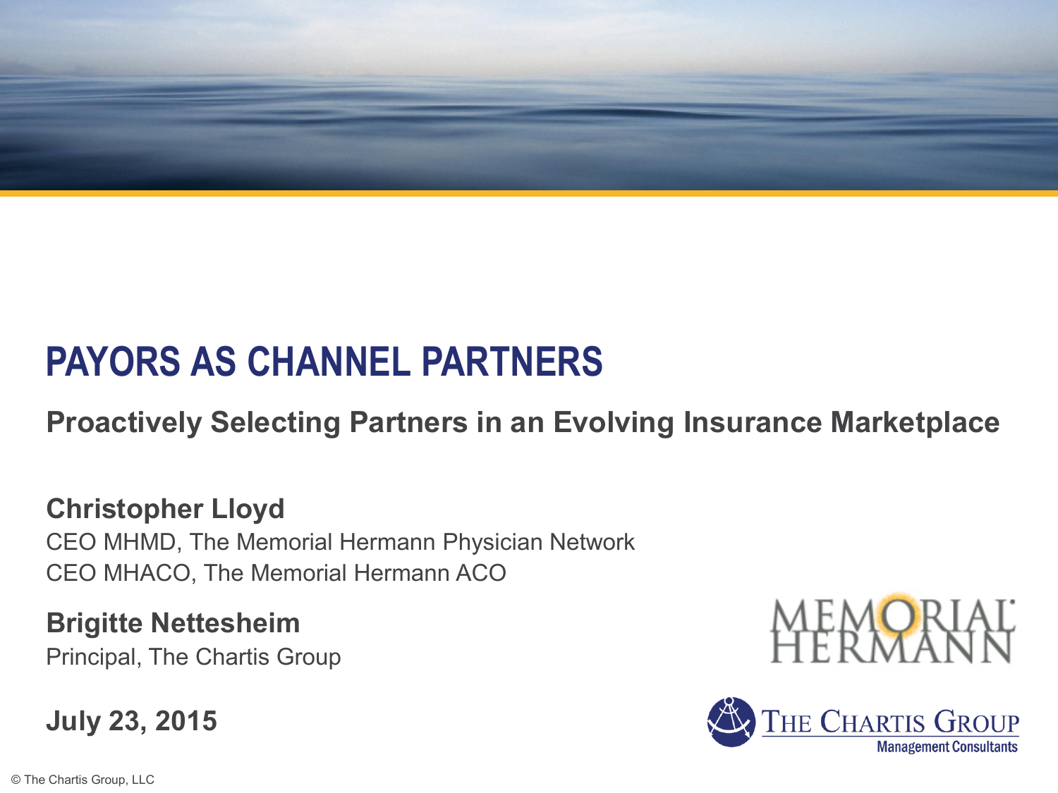 PAYORS AS CHANNEL PARTNERS