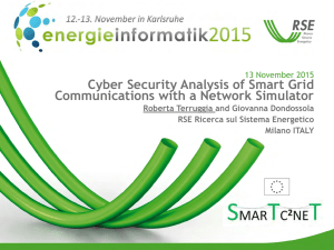 Cyber Security Analysis of Smart Grid Communications with a Network