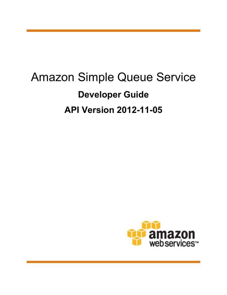 Amazon Simple Queue Service - Developer Guide