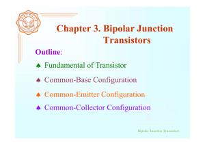 Chapter 3. Bipolar Junction Transistors