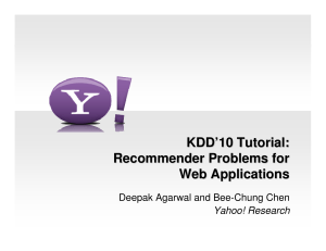 KDD`10 Tutorial: Recommender Problems for Web Applications