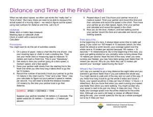 Distance and Time at the Finish Line!