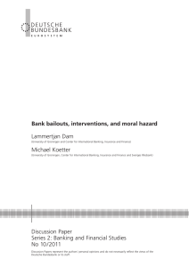 Bank bailouts, interventions, and moral hazard