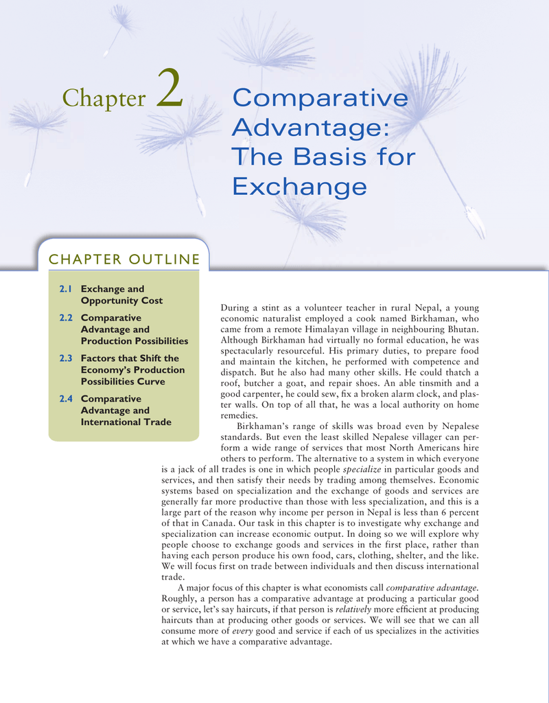 Chapter 2 Comparative Advantage: The Basis for Exchange
