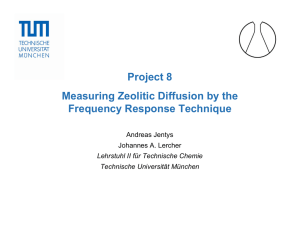 Project 8 Measuring Zeolitic Diffusion by the Frequency Response