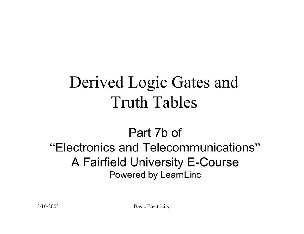 Derived Logic Gates And Truth Tables Not Gate Tutorial With Table 018763335 1 A59ccc5b0ea95f1b42b003969823be9f