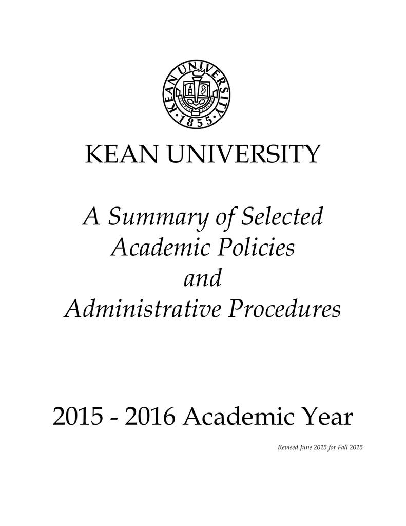 Kean University Academic Calendar.Kean University A Summary Of Selected Academic Policies And