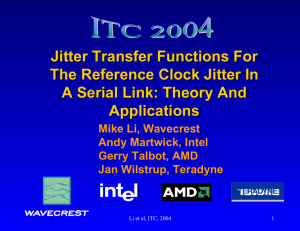 Jitter Transfer Functions For The Reference Clock