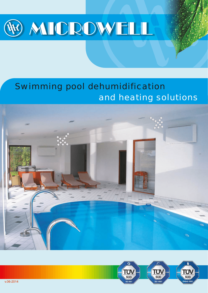 Swimming pool dehumidification and heating solutions