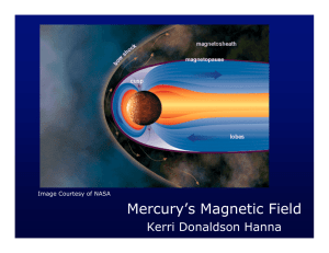 Mercury`s Magnetic Field - Lunar and Planetary Laboratory | The