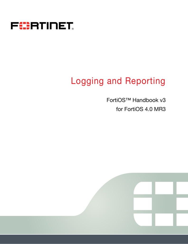 Logging and Reporting - Fortinet Document Library