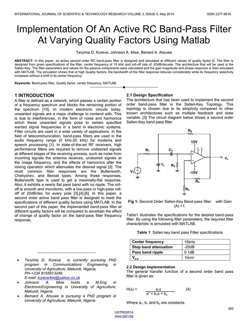 Implementation Of An Active Rc Band Pass Filter At Varying Quality Stop Circuit