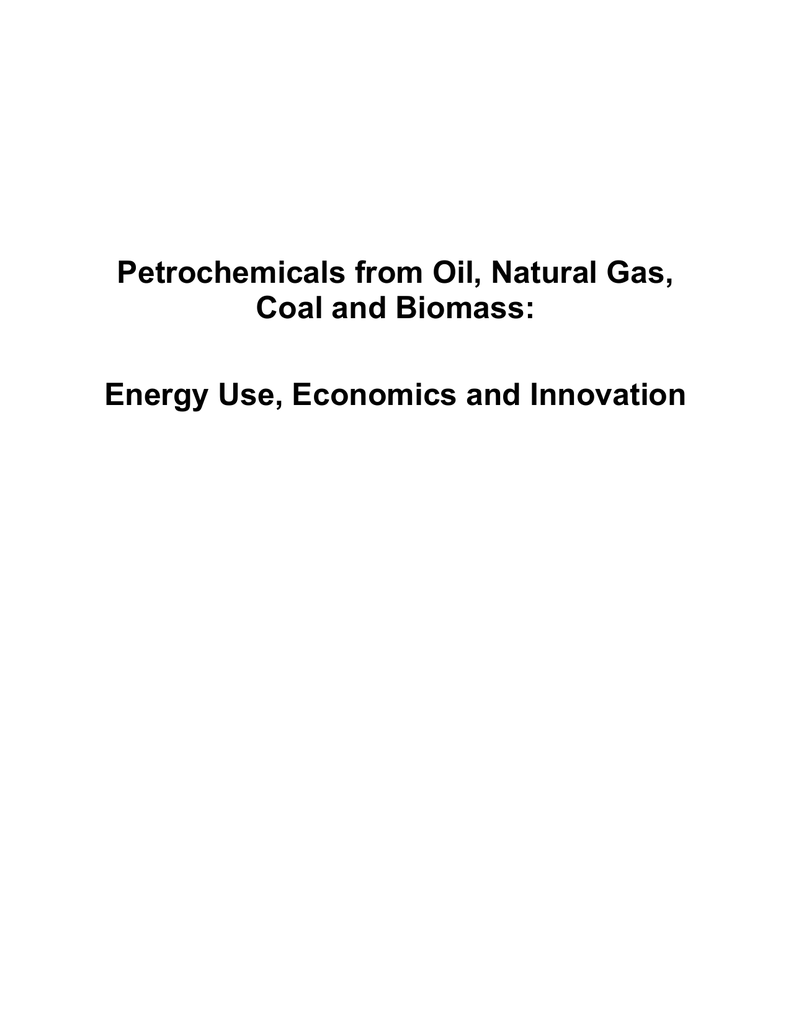 Petrochemicals from Oil, Natural Gas, Coal and Biomass: Energy