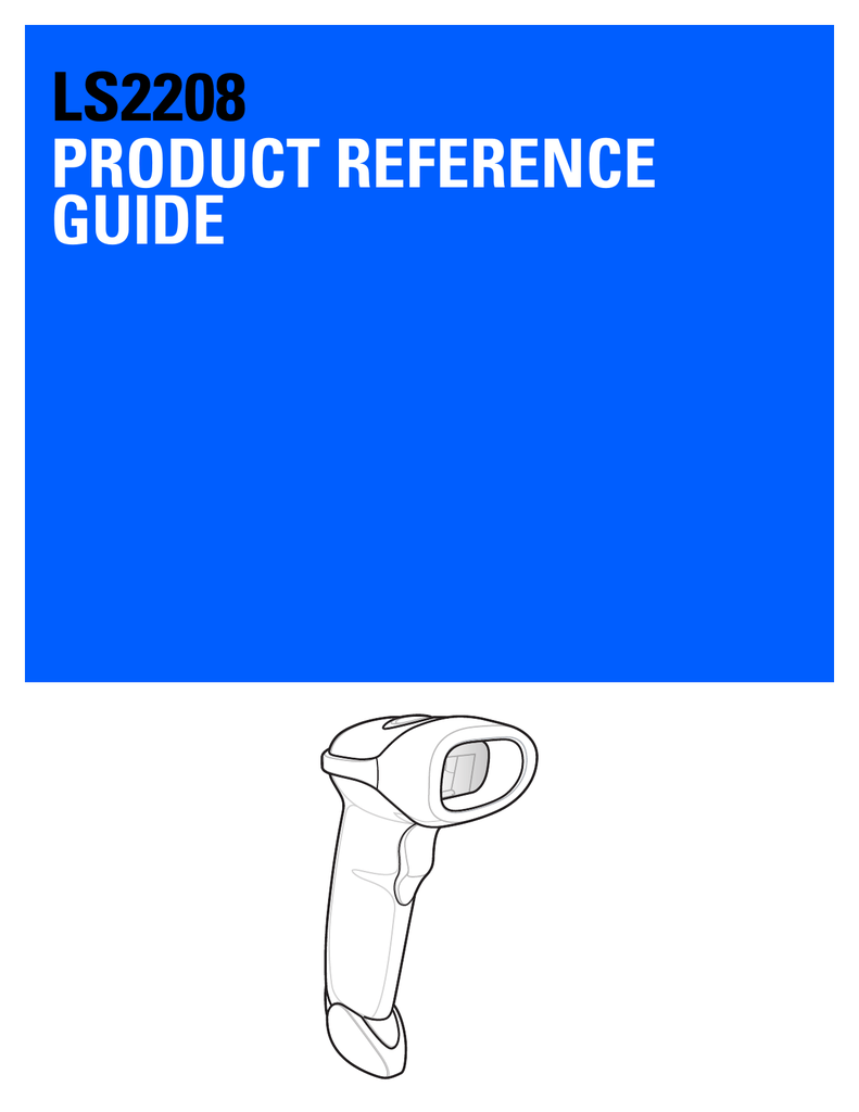 Ls2208 Product Reference Guide Pn Mn000754a02 Rev A