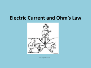 Electric Current and Ohm`s Law