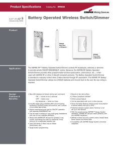 Battery Operated Wireless Switch/Dimmer - SmartHome