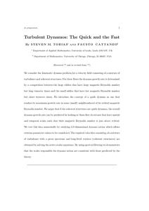 Turbulent Dynamos: The Quick and the Fast - Flash