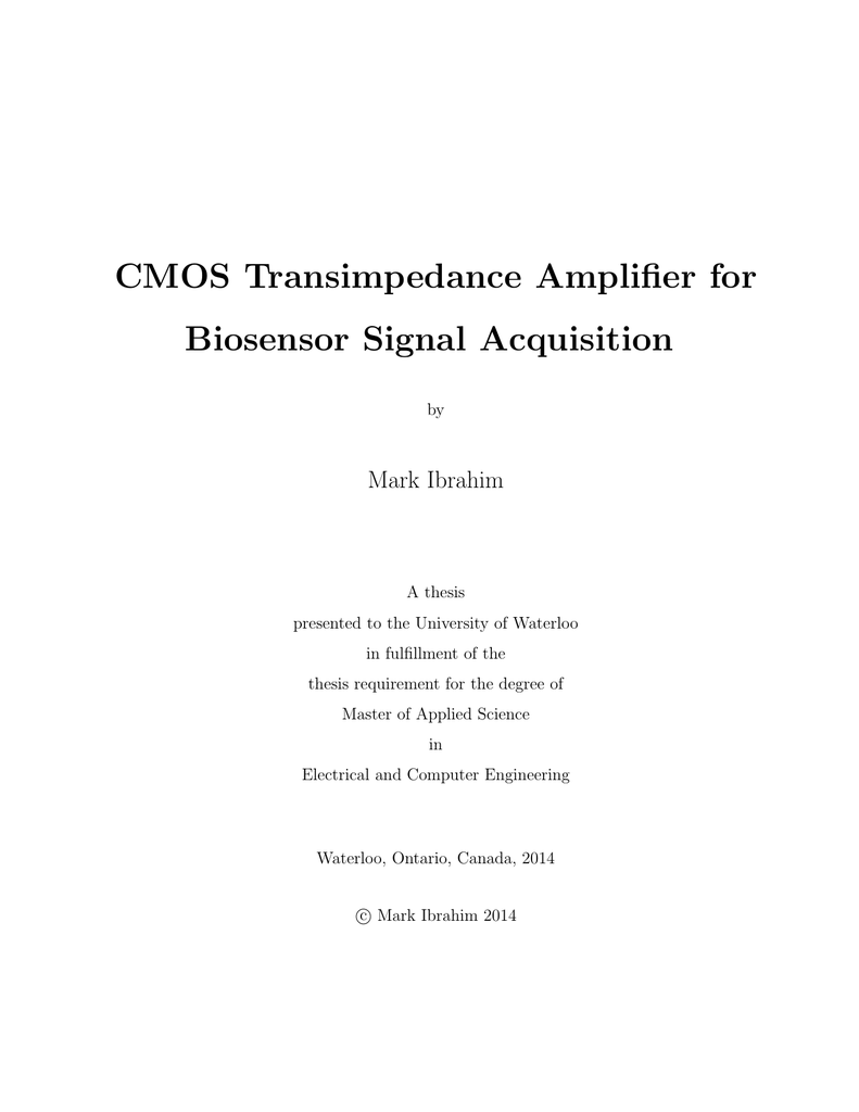 Cmos Transimpedance Amplifier For Biosensor Signal Acquisition Detector Circuit With Resistor Feedback