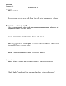 PH202-OX Summer 2014 Worksheet June 19 Resistance What is