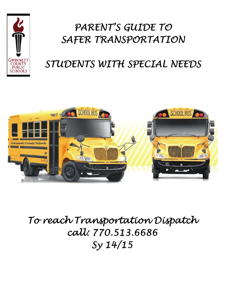 SPED Ride Guide for Parents - Gwinnett County Public Schools