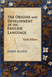 The Origins and Development of the English Language (Textbook).