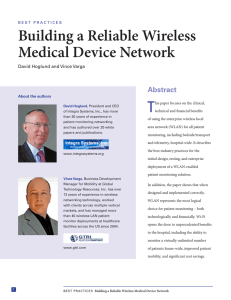 Building a Reliable Wireless Medical Device Network