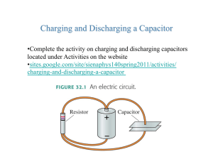 Complete the activity on charging and discharging capacitors
