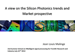 A view on the Silicon Photonics trends and Market prospective