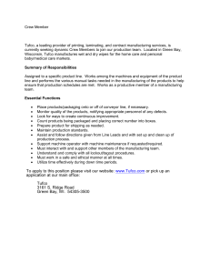 To apply to this position please visit our website: www.Tufco.com or