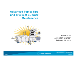 Ad d T i Ti Advanced Topic: Tips and Tricks of LC User Maintenance